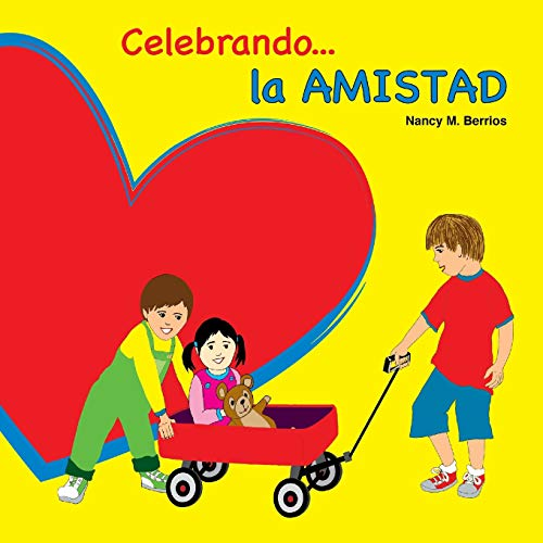 Celebrando la AMISTAD por Nancy M. Berrios