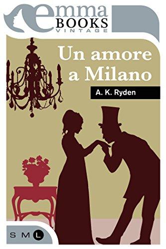 Un amore a Milano di [Ryden A.K.]