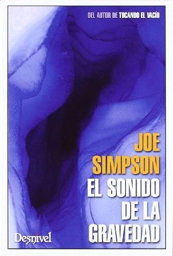 Sonido De La Gravedad, El (Literatura (desnivel))