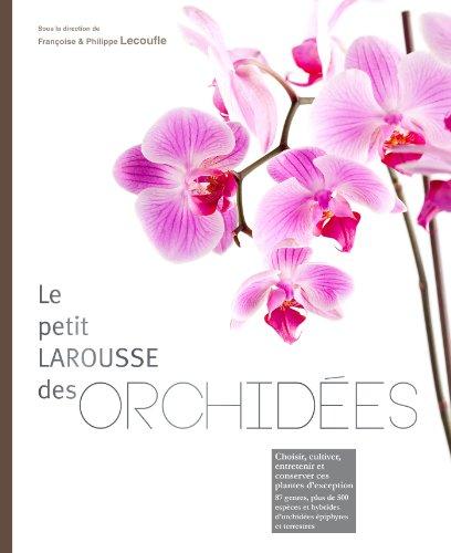 Petit Larousse des orchides
