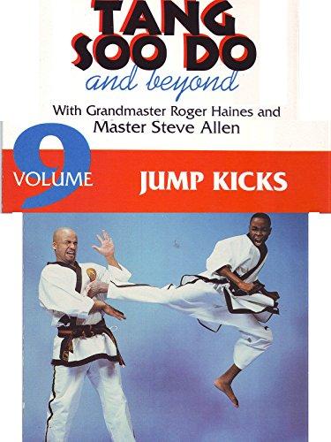 tang-soo-do-and-beyond-vol9-jump-kicks-roger-haines-ov