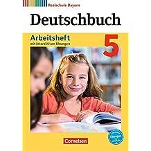 Deutschbuch - Realschule Bayern - Neubearbeitung / 5. Jahrgangsstufe - Arbeitsheft mit interaktiven Übungen auf scook.de: Mit Lösungen