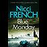 Blue Monday: A Frieda Klein Novel (1) (Frieda Klein Series)
