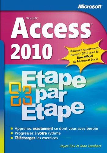 Access 2010 - Etape par Etape par Joyce Cox