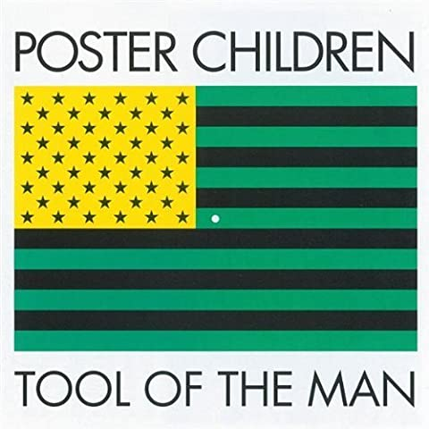 Tool of the Man by Poster Children (1993-02-23?