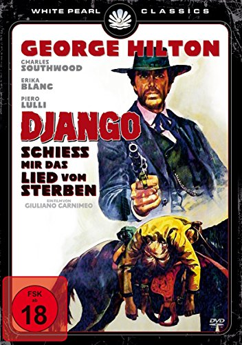 django-schiess-mir-das-lied-vom-sterben-uncut-kinofassung