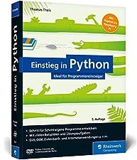 Programmieren lernen für Anfänger. Inkl. objektorientierte Programmierung, Datenbanken, Raspberry Pi u.v.m.Broschiertes Buch100% Python für EinsteigerSchritt für Schritt eigene Programme entwickelnMit vielen Beispielen und ÜbungsaufgabenGUI, OOP, Dat...