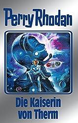 Perry Rhodan 94: Die Kaiserin von Therm (Silberband): Erster Band des Zyklus