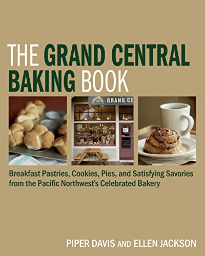 The Grand Central Baking Book: Breakfast Pastries, Cookies, Pies, and Satisfying Savories from the Pacific Northwest's Celebrated Bakery La Grand-pie Dish