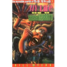 My Life as a Smashed Burrito (The incredible adventures of Wally McDoogle)