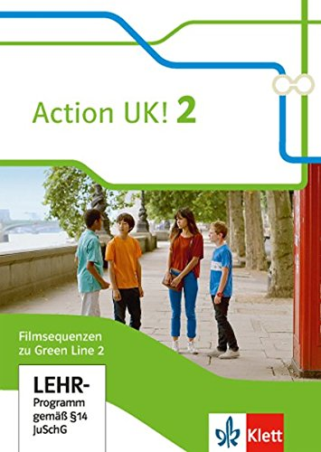 Green Line 2 Action UK!: Filmsequenzen zu Green Line 2 auf DVD Klasse 6 (Green Line. Bundesausgabe ab 2014)