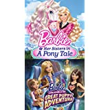 Barbie Puppy Adventure + Barbie and Her Sisters in Pony Tale Pack
