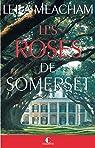 Les Roses de Somerset par Meacham