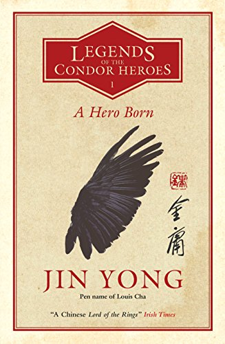 A Hero Born: the bestselling Chinese fantasy phenomenon (Legends of