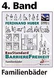 4. Band, Grundwerk Familienbäder: BaustandardBarrierefreiheit, BSB