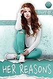 Her Reasons (Reasons Series Book 1)