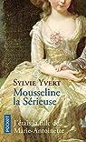 Mousseline la Sérieuse par Yvert