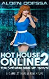 Hot House Online 2: The Wrong Side of Town (A GameLIT Harem Adventure) (English Edition)
