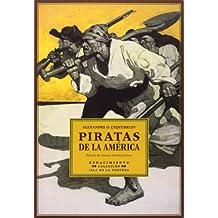 Piratas De La América (Isla de la Tortuga)