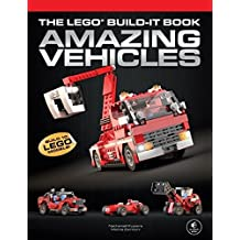 The LEGO Build-It Book, Vol. 1: Amazing Vehicles by Nathanael Kuipers (2013-07-22)