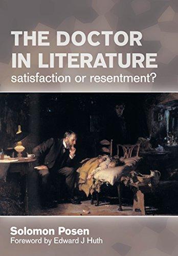 The Doctor In Literature, Volume 2: Private Life por Solomon Posen epub
