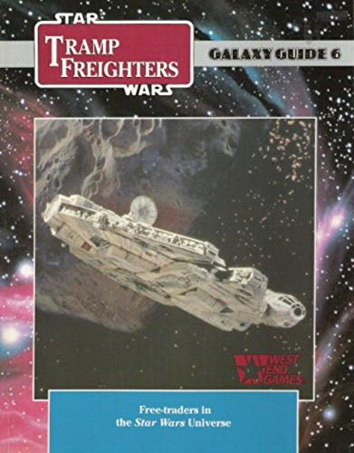 Tramp Freighters (Star Wars RPG: Galaxy Guide No. 6)