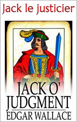 Jack le justicier par Edgar Wallace