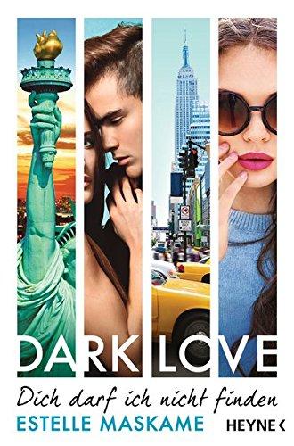 Buchcover DARK LOVE - Dich darf ich nicht finden: Roman (DARK-LOVE-Serie, Band 2)