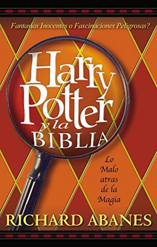 Harry Potter y la Biblia: La amenaza tras la magia por Zondervan