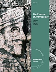 The Essence of Anthropology (International Edition)
