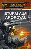 Sturm auf Arc-Royal: BattleTech Roman 23