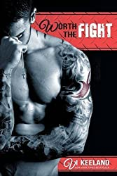 Worth the Fight by Vi Keeland (2013-10-02)
