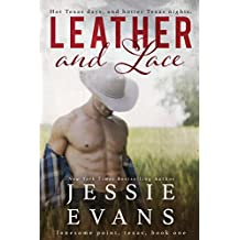 Leather and Lace (Lonesome Point Texas Book 1) (English Edition)