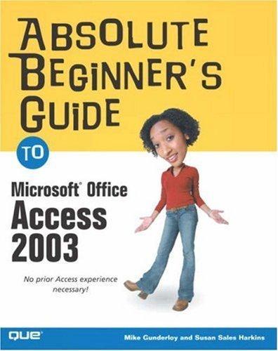 Absolute Beginner's Guide to Microsoft Office Access 2003 by Susan Sales Harkins (2003-09-22) par Susan Sales Harkins;Mike Sales Gunderloy