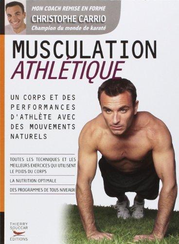 Musculation athlétique de Christophe Carrio (18 juin 2009) Broché
