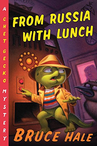 From Russia with Lunch: A Chet Gecko Mystery (English Edition)