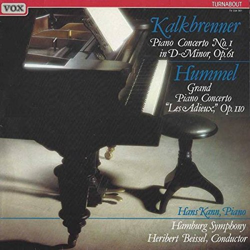 61 Grand Piano (Friedrich Kalkbrenner / Johann Nepomuk Hummel ; Hans Kann , Hamburger Symphoniker , Heribert Beissel - Piano Concerto No. 1 In D Minor, Op. 61 / Grand Piano Concerto
