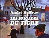 André Raffray, Les Brigades du Tigre : Gouaches originales de la série télévisée