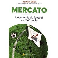Mercato : L'économie du football au XXIe siecle