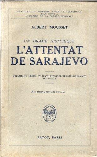L'attentat de sarajevo.