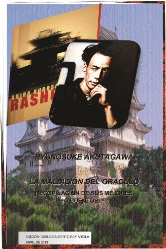 La Maldición del Oráculo - Los Mejores Cuentos de Ryunosuke Akutagawa (LOS MEJORES CUENTOS DE TODOS LOS TIEMPOS nº 1)