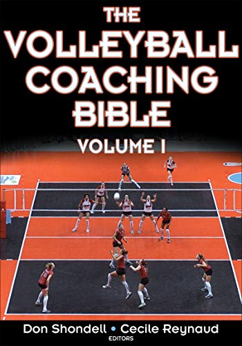 The Volleyball Coaching Bible (The Coaching Bible Series) por Donald S. Shondell