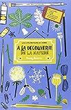 A la découverte de la nature : Livre d'activités pour créer à partir de trouvailles - Avec 2 cadres, 1 poster et 1 enveloppe