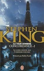 La Tour Sombre - Concordance, Tome 2 : Le guide officiel des 3 derniers volumes de Robin Furth