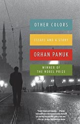 Other Colors: Essays and a Story (Vintage International) by Orhan Pamuk (2008-11-11)
