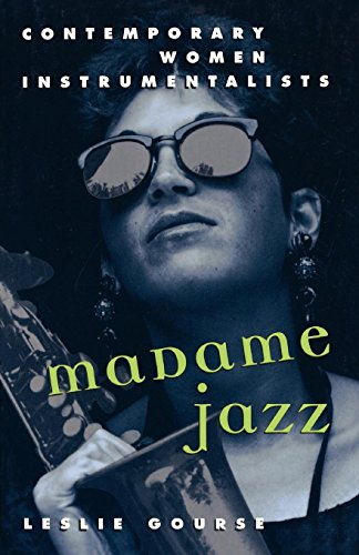 Madame Jazz: Contemporary Women Instrumentalists (Frauen Blues-sänger)