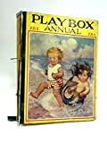 The Playbox Annual 1914 - A New Playbook for Children containing Over 300 Pictures