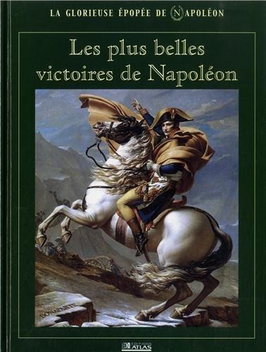 Les plus belles victoires de Napolon