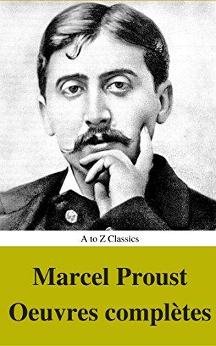 Marcel Proust: Oeuvres compltes (annots et Table des Matires Active)