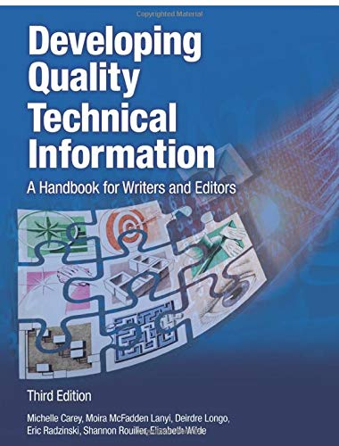Developing Quality Technical Information: A Handbook for Writers and Editors (3rd Edition) (IBM Press) -